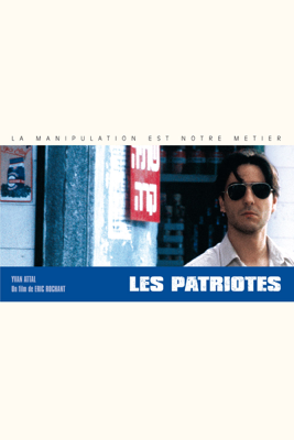 Eric Rochant - Les Patriotes illustration