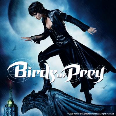 Birds of Prey, The Complete Series - Birds of Prey
