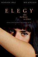 Isabel Coixet - Elegy - oder die Kunst zu lieben artwork