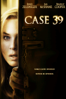 Ray Wright & Christian Alvart - Case 39  artwork