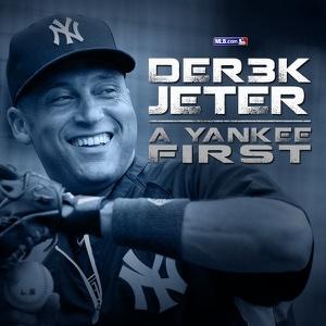MLB.com Original Documentary: DER3K JETER -- A Yankee First