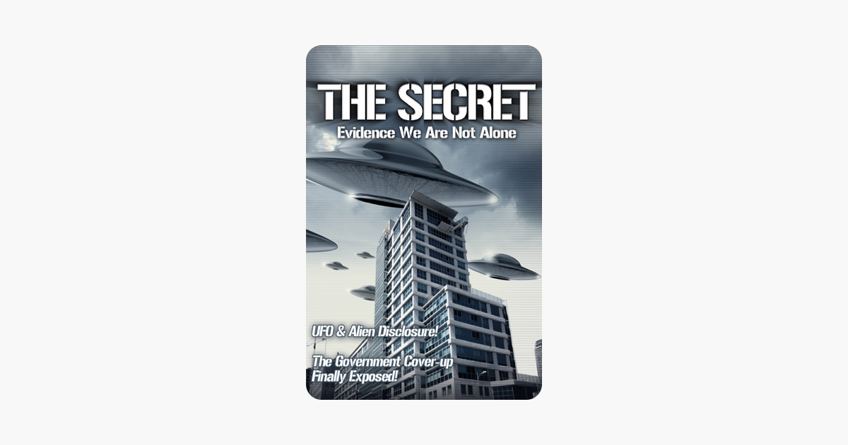 UFOTV Presents: The Secret: Evidence We Are Not Alone on iTunes