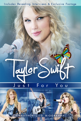 Taylor Swift: Just for You - Maureen Goldthrope