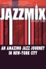 Jazzmix In New York (Versión original) - Olivier Taïeb