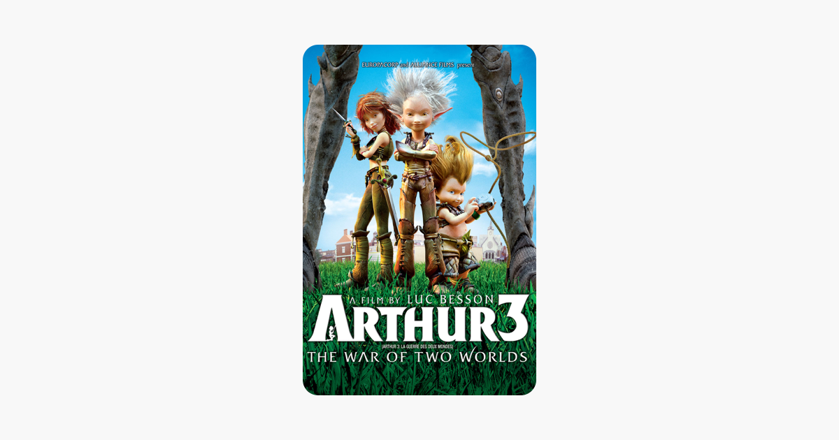 Arthur 3: The War of the Two Worlds on iTunes