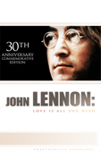 John Lennon: Love Is All You Need (30th Anniversary Commemorative Edition)