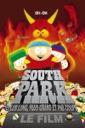 Affiche du film South Park, le film - Plus long, plus grand et pas coupé
