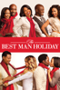 The Best Man Holiday - Malcolm D. Lee