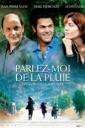 Affiche du film Parlez-moi de la pluie