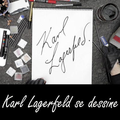 Karl Lagerfeld se dessine - Karl Lagerfeld se dessine