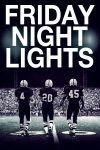 Friday Night Lights wiki, synopsis