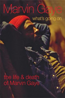 Jeremy Marr - Marvin Gaye: What's Going On - The Life and Death of Marvin Gaye Grafik