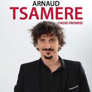 Arnaud Tsamere, chose promise - Episode 1