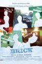 Affiche du film Brick