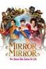 Mirror Mirror - Movie Image