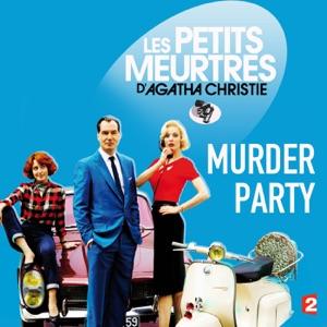 Les petits meurtres d'Agatha Christie, Saison 2, Ep 11 : Murder Party - Episode 1