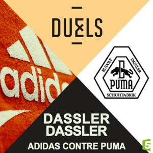 Duels : Dassler - Dassler, Adidas contre Puma - Episode 1