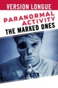 Affiche du film Paranormal Activity: The Marked Ones