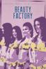 Fábrica de Belleza (Beauty Factory) - Zachary Kerschberg & Patrick Pineda