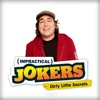 Impractical Jokers: Dirty Little Secrets - Synopsis and Reviews