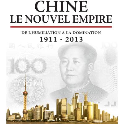 Chine, le nouvel empire - Chine, le nouvel empire