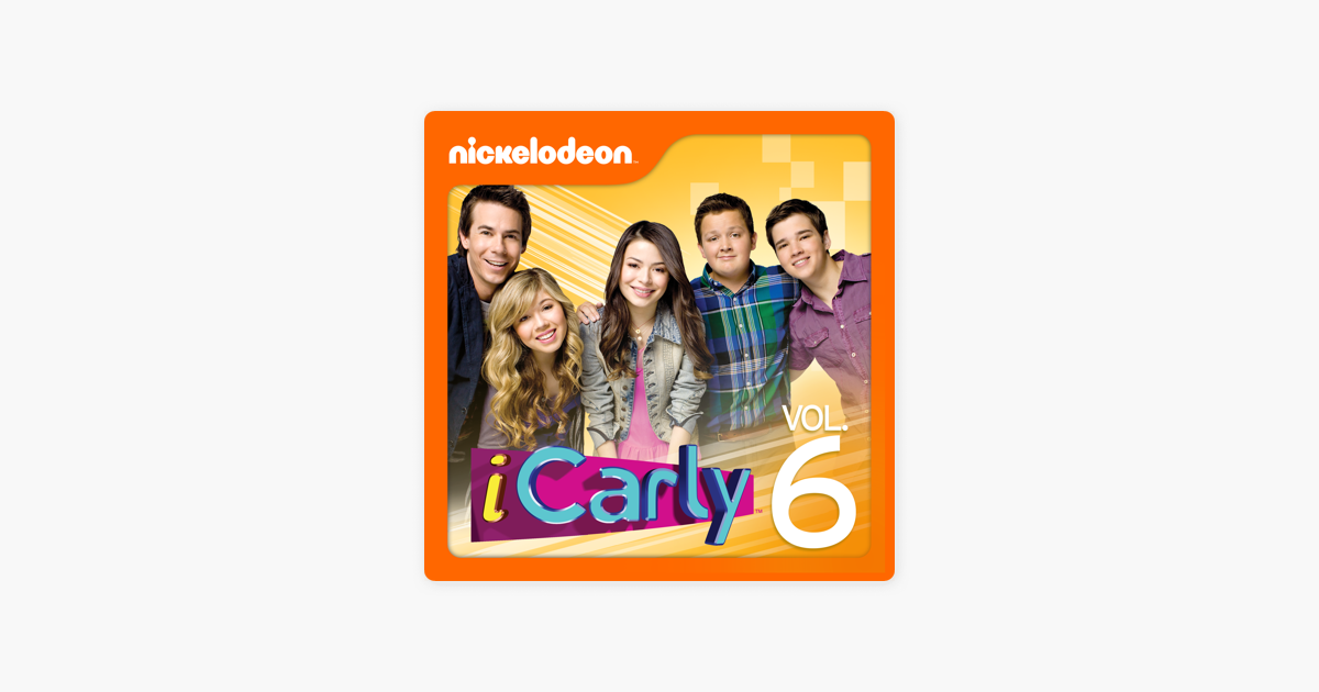 ‎iCarly, Vol  6