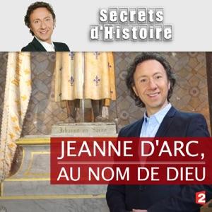 Jeanne d'Arc, au nom de Dieu - Episode 1