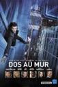 Affiche du film Dos au mur