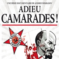Télécharger Adieu, camarades ! Episode 5