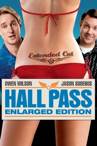 Hall Pass (Enlarged Edition) poster