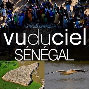 Vu du ciel, Sénégal - Episode 1