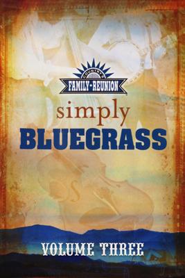 Larry Black - Country's Family Reunion: Simply Bluegrass, Volume Three bild