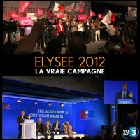 Télécharger Elysée 2012, la vraie campagne Episode 6