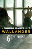 Henning Mankell's Wallander: The Priest