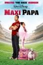 Affiche du film Maxi papa
