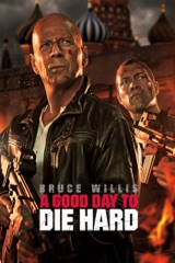A Good Day to Die Hard (Harder Extended Cut)