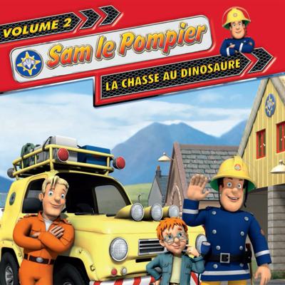 Sam le pompier, Vol. 2: La chasse au dinosaure - Sam le pompier