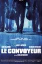 Affiche du film Le convoyeur (2004)