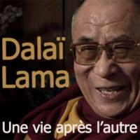 Télécharger Dalai Lama, une vie après l'autre Episode 1
