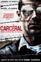 Affiche du film Carcéral: dans l\'enfer de la taule!