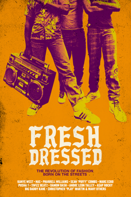 Fresh Dressed - Sacha Jenkins