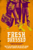 Fresh Dressed - Sacha Jenkins