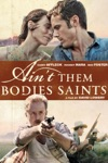 Ain't Them Bodies Saints wiki, synopsis