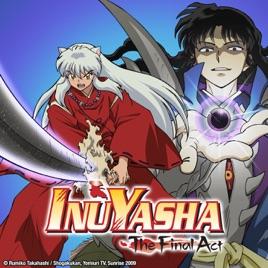 Inuyasha The Final Act Season 1 Vol 1