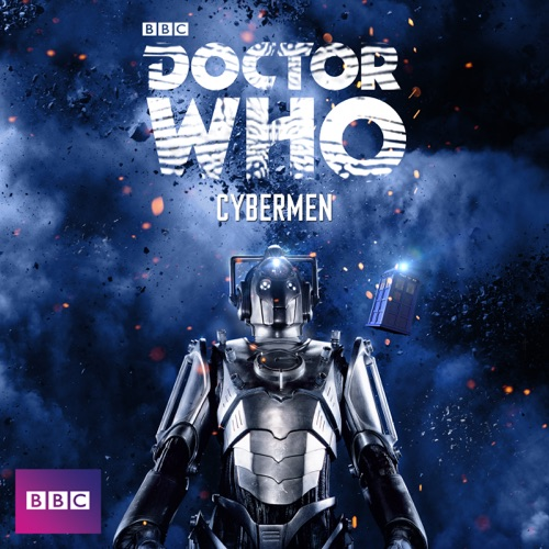 Doctor Who, Monsters: Cybermen poster