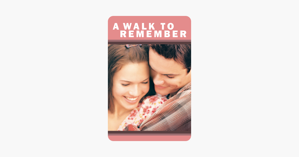 A Walk To Remember On Itunes