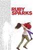 Ruby Sparks - Jonathan Dayton & Valerie Faris