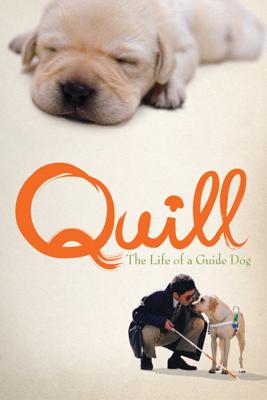 Quill: The Life of a Guide Dog - Yoichi Sai