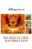 Disneynature Im Reich der Raubkatzen