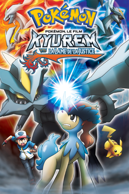 Pokémon, le film : Kyurem vs la Lame de la Justice (VF) - Kunihiko Yuyama